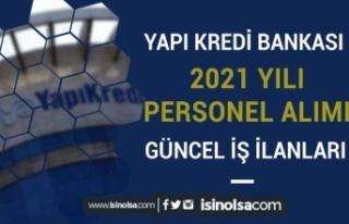 Yapı Kredi Bankası 2021 Yılı Güncel Personel...