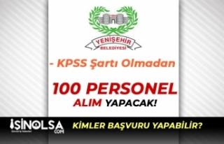 Yenişehir Belediyesi 100 Personel Alımı Başvuru...