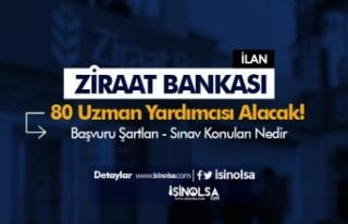 Ziraat Bankası 80 Uzman Yardımcısı Alımı Sınav...