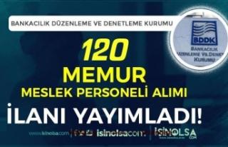 BDDK 120 Memur ( Meslek Personeli ) Alımı İlanı...