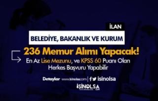 Belediyeler, Kurum ve Bakanlık 236 Memur Alımı...