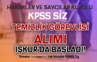 HSK İlköğretim Mezunu Temizlik Görevlisi Alımı...