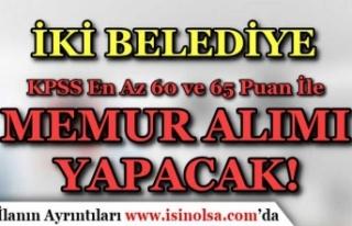 İki Belediye ( Beykoz ve Ortaköy ) KPSS 60 ve 65...