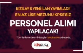 Kızılay 6 Yeni İlan İle Personel Alımı İlanı...