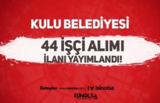 Konya Kulu Belediyesi 44 İşçi Alımı İlanı 2021