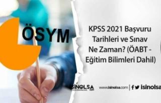 KPSS 2021 Başvuru Tarihleri ve Sınav Ne Zaman? (ÖABT...