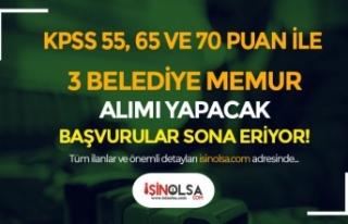 KPSS 55, 65 ve 70 Puan İle 3 Belediye Memur Alımı...
