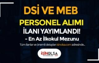 MEB ve DSİ İŞKUR'da Personel Alımı İlanı...