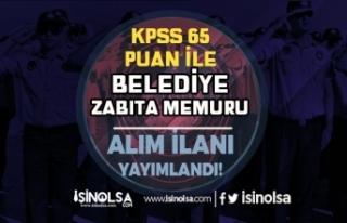 Melikgazi Belediyesi 65 KPSS Puanı İle Zabıta Memuru...