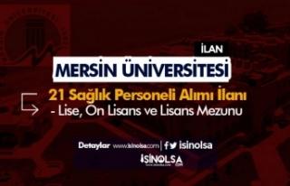 Mersin Üniversitesi 21 Sağlık Personeli Alımı...