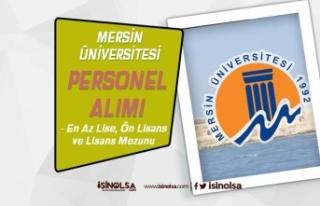 Mersin Üniversitesi Hemşire, Ebe ve Tekniker Alımları...