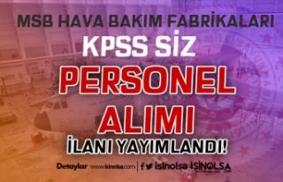 MSB 2 nci ve 44 üncü Bakım Fabrikalarına KPSS...