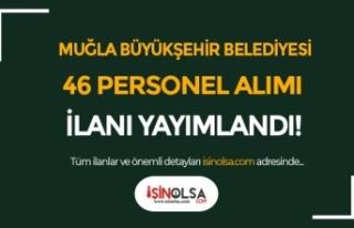 Muğla Büyükşehir Belediyesi DABEL 46 Vasıflı...