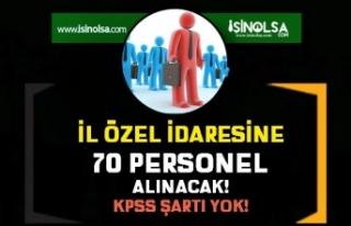 Niğde İl Özel İdaresi KPSS siz 70 Personel Alımı...