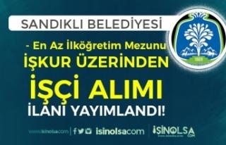 Sandıklı Belediyesi En Az İlköğretim Mezunu İŞKUR...