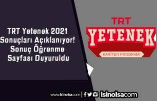 TRT Yetenek 2021 Sonuçları Açıklanıyor! Sonuç...
