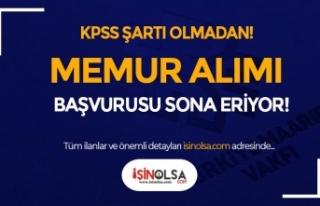 Türkiye Maarif Vakfı KPSS siz 25 Memur Alımı Sona...