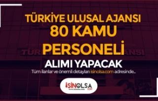 Türkiye Ulusal Ajansı 80 Kamu Personeli Alacak!...