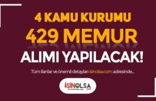 4 Kamu Kurumu En Az 60 KPSS İle 429 Memur Alımı...