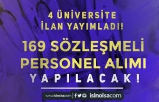 4 Üniversiteye Mülakatsız 169 Sözleşmeli Personel...