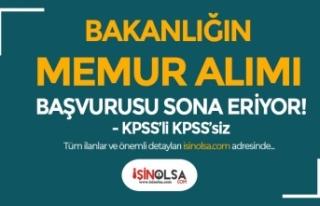 Bakanlığın KPSS'li KPSS siz Memur Alımı...