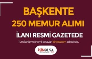 Başkente 250 Memur Alımı İlanı Resmi Gazetede...