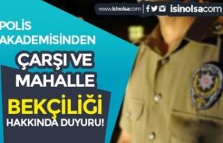 Çarşı ve Mahalle Bekçiliği Adayları İçin Polis...