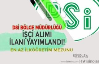 DSİ Bölge Müdürlüğü İlköğretim Mezunu İşçi...