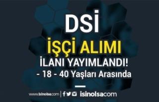 DSİ Genel Müdürlüğü İlköğretim Mezunu 18-40...