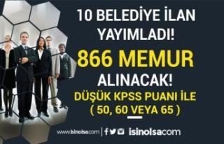 Düşük KPSS İle ( 50, 60, 65 ) 10 Belediye 866...
