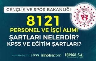 Gençlik ve Spor Bakanlığı 8121 Personel Alımı...