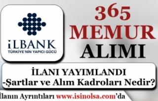 İller Bankası ( İLBANK ) 365 Memur Alımı İlanı...