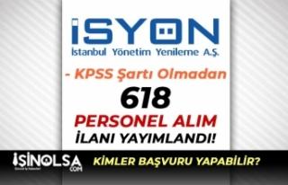 İstanbul İSYÖN İlköğretim Mezunu 618 Personel...