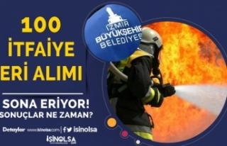 İzmir Büyükşehir Belediyesi 100 İtfaiye Eri Alımı...