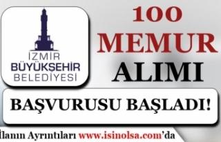 İzmir Büyükşehir Belediyesi 100 Memur Alımı...