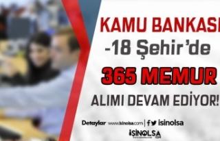 Kamu Bankasına 18 Şehir'de 365 Memur Alımı...