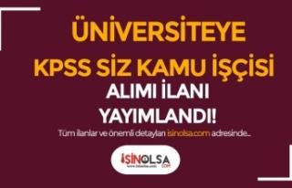 Kilis 7 Aralık Üniversitesi KPSS siz Kamu İşçisi...