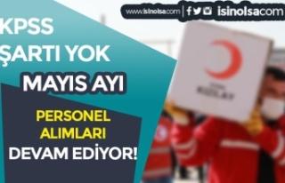 Kızılay Mayıs Ayı KPSS siz Personel Alımı İlanları...