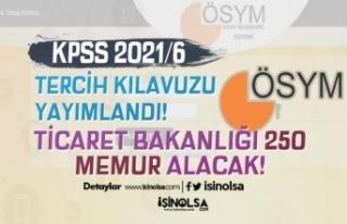 KPSS 2021/6 Tercih Kılavuzu: Ticaret Bakanlığı...