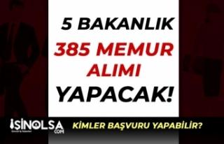 KPSS Puanı ile veya KPSS siz 5 Bakanlık 385 Memur...