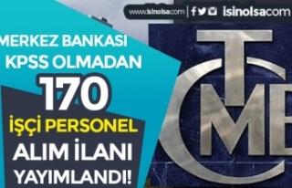 Merkez Bankası 22 Kadroda 170 İşçi Personel Alımı...