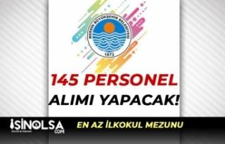 Mersin Büyükşehir Belediyesi 145 Personel Alacak!...