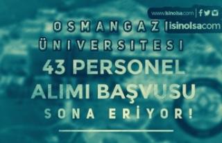 Osmangazi Üniversitesi 43 Personel Alımı Sonuçları...