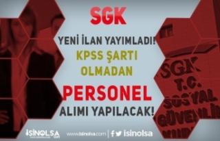 SGK Yeni İlan Yayımladı! 8 Farklı Kadroda KPSS...