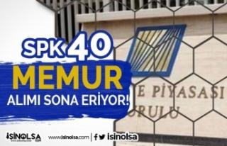 SPK KPSS İle 40 Memur Alımı Online Başvuru Sona...