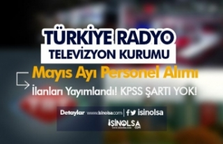 Türkiye Radyo Televizyon Kurumu Mayıs Ayı KPSS...