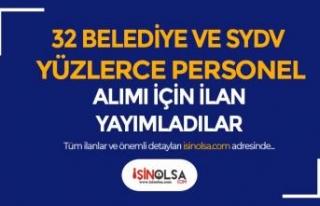 32 Belediye ve SYDV KPSS Siz Yüzlerce Personel Alımı...