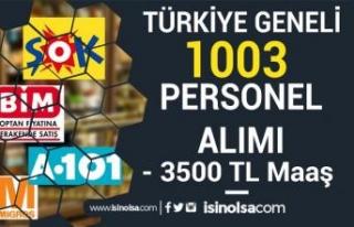 3500 TL Maaş İle Türkiye Geneli ŞOK, BİM, A101,...