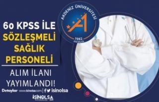 Akdeniz Üniversitesi Sözleşmeli Sağlık Personeli...