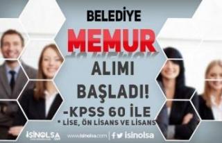 Belediye Lise, Ön Lisans ve Lisans Mezunu - 60 KPSS...
